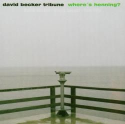 Becker, David -tribune- Where's Henning
