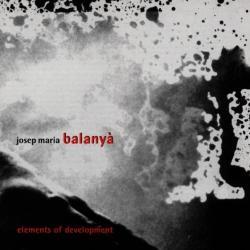 Balanya, Josep Maria Elements Of Development