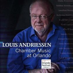 Andriessen, L Chamber Music At Orlando