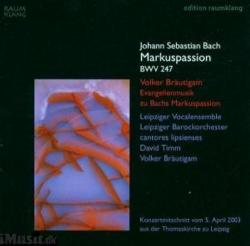 Bach, J. S Markuspassion Bwv247