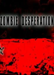 Ominous Entertainment Zombie Desperation (PC)