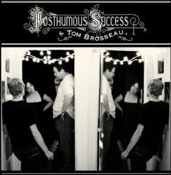 Brosseau, Tom Posthumous Succes - facethemusic - 4 290 Ft