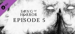 Raiser Games Song of Horror Episode 5 DLC (PC)