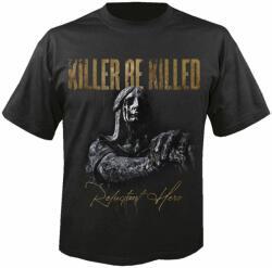 Nuclear Blast Tricou bărbați KILLER BE KILLED - Reluctant hero - NUCLEAR BLAST - 29801_TS