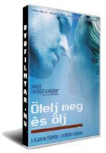 Ölelj meg és ölj (2008)