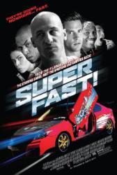 Superfast! - Haláli iramban (2015)
