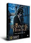 TOLVAJOK HERCEGE (2006)