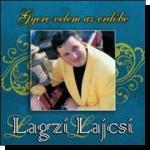 Lagzi Lajcsi: Gyere velem az erdőbe (CD)