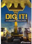 rondomedia Dig It! A Digger Simulator (PC) Játékprogram