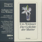 DIOGENES Urs Widmer: Der Geliebte der Mutter Audio-CD