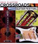 Eric Clapton Crossroads Guitar Festival 2004