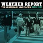 Weather Report The Legendary Live Tapes 1978-1981