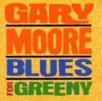 Gary Moore Blues For Greeny