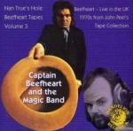 Captain Beefheart Nan Trues Hole Tapes Vol. 3