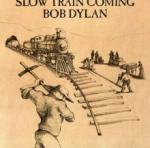 Bob Dylan Slow Train Coming - livingmusic - 42,00 RON