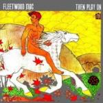 Fleetwood Mac Then Play On - livingmusic - 144,99 RON