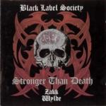 Black Label Society Stronger Than Death (180g) (Limited Edition)