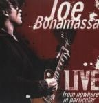 Joe Bonamassa Live From Nowhere In Particular