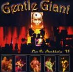 Gentle Giant Live In Stockholm 1975