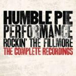Humble Pie Rockin' The Fillmore - The Complete Recordings
