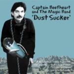 Captain Beefheart Dust Sucker (180g) (Limited Hand Numbered Green Vinyl)