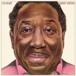 Muddy Waters I'm Ready - livingmusic - 99,99 RON