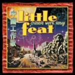 Little Feat Chinese Worksongs