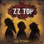 ZZ Top La Futura - livingmusic - 54,99 RON