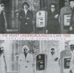 Velvet Underground La Cave 1968