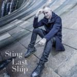 Sting The Last Ship (Limited Deluxe Edition)