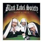 Black Label Society Shot To Hell