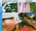 Pat Metheny Still Life (Talking)