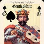 Gentle Giant Power & The Glory