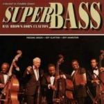 Ray Brown Super Bass (200g)(Superaudiofil)