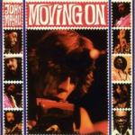 John Mayall Moving On: Live At The Whiskey A Go Go, 10.7. 1972