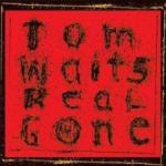 Tom Waits Real Gone (LP)