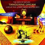 Tangerine Dream The Gate Of Saturn: Live At The Lowry Manchester