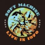 Soft Machine Live In 1970