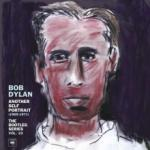 Bob Dylan Another Self Portrait (1969-1971): The Bootleg Series Vol. 10