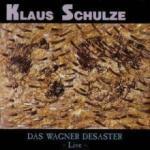 Klaus Schulze Das Wagner Desaster - Live