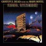 Grateful Dead From The Mars Hotel - livingmusic - 86,00 RON