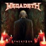 Megadeth Th1rt3en (180g)