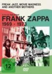 Frank Zappa Freak Jazz, Movie Madness And Another Mothers