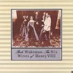 Rick Wakeman The Six Wives Of Henry VIII (LP)