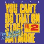 Frank Zappa You Can't Do That On Stage Anymore Vol. 2