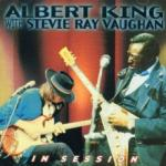Albert King In Session: Albert King With Stevie Ray Vaughan