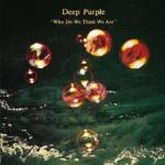 Deep Purple Who Do We Think We Are - livingmusic - 104,99 RON