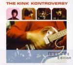 Kinks The Kink Kontroversy (Deluxe Edition)