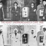Velvet Underground La Cave 1968 (180g)
