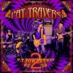 Pat Travers P. T. Power Trio 2